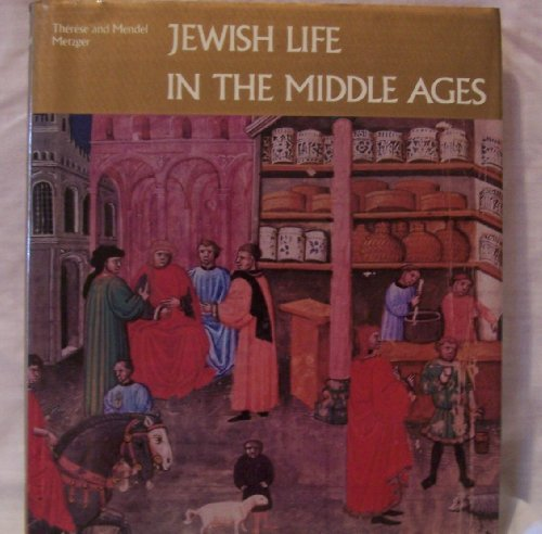 Jewish Life in the Middle Ages: Illuminated Hebrew Manuscripts of the Thirteenth to the Sixteenth Centuries