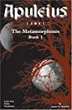 Apuleius: The Metamorphoses, Book 1 (Latin Edition) (Bk. 1)