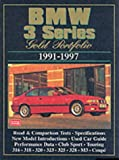 R.M. Clarke BMW 3 Series Gold Portfolio 1991-1997 (Brooklands Books Road Test Series): This Collection of Articles Includes Road Tests, Driving Impressions, Model ... Advice on Buying Used (Gold portfolio series)