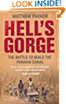 Hell's Gorge: The Battle to Build the...