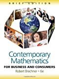 img - for Contemporary Mathematics for Business and Consumers, Brief Edition book / textbook / text book