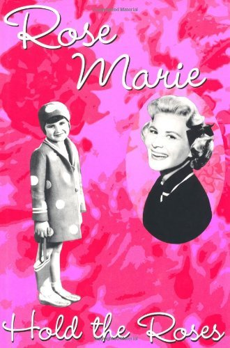 Rose Marie - Hold the Roses