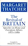 The Revival of Britain (1854100467) by Thatcher, Margaret