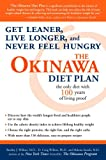 The Okinawa Diet Plan: Get Leaner, Live Longer, and Never Feel Hungry