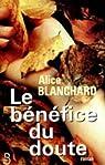 Le bénéfice du doute par Blanchard