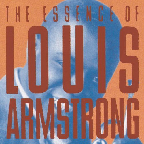 Louis Armstrong - The Essence Of Louis Armstrong - Zortam Music