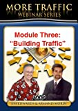 """""""Building Website Traffic: PROVEN Low and No-Cost Web Traffic Generating Tips; Secrets; Tools; & Resources; That Get More Web Traffic To Your Websites and Blogs!"""""""