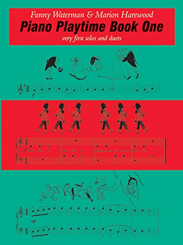 Piano Playtime, Book One: Very First Solos and Duets: Bk. 1 (Waterman & Harewood Piano Series)