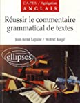 R�ussir le commentaire grammatical de...