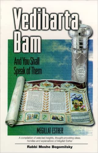 Vedibarta Bam: And You Shall Speak of Them - Megillat Esther