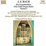 J.S. Bach: Das Orgelbüchlein, Vol. 1