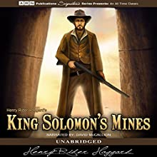 King Solomon's Mines (       UNABRIDGED) by Henry Rider Haggard Narrated by David McCallion