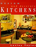 img - for Design and Decorate Kitchens book / textbook / text book