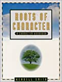 Roots of Character-Student Manual (1886426503) by Smith, Wendell