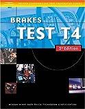 img - for ASE Medium/Heavy Duty Truck Test Prep Manuals, 3E T4: Brakes (ASE Test Prep for Medium/Heavy Duty Truck: Brakes Test T4) book / textbook / text book