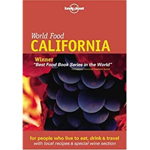 World Food California (Lonely Planet World Food California) Richard Sterling
