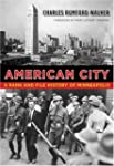 American City: A Rank and File Histor...