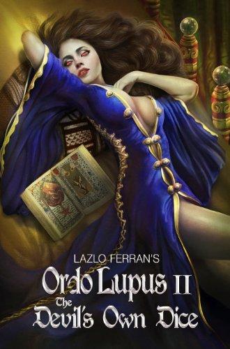 Lazlo Ferran - The Devil's Own Dice (Ordo Lupus Series)