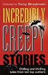 Incredibly Creepy Stories