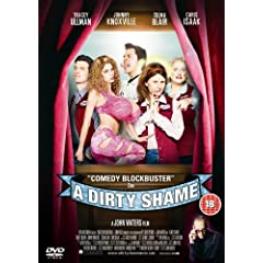 A Dirty Shame (UK Version)