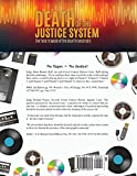 Death of the Justice System