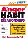 Anger Habit in Relationships: A Communication Handbook for Relationships, Marriages and Partnerships
