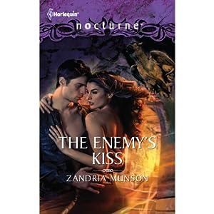 The Enemy's Kiss | [Zandria Munson]