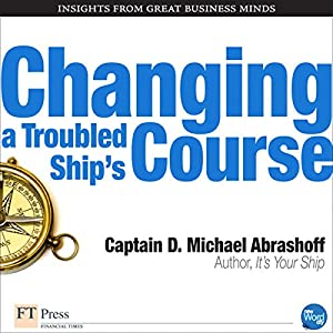 Changing a Troubled Ship's Course Audiobook