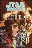 The Lost City of the Jedi (Star Wars Jedi Prince, Book 2)