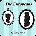 The Europeans Audiobook by Henry James Narrated by Dianne Burroughs