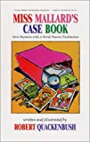 Miss Mallard's Case Book