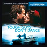 Tough Guys don't dance (Expanded) (OST) Angelo Badalamenti