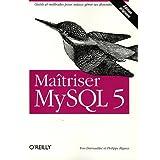 Ma�triser MySQL 5par Philippe Rigaux