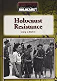 img - for Holocaust Resistance (Understanding the Holocaust) book / textbook / text book