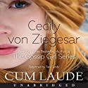 Cum Laude (       UNABRIDGED) by Cecily von Ziegesar Narrated by Tara Sands