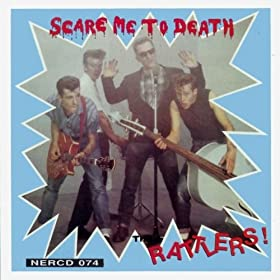 The Rattlers! - Scare Me To Death