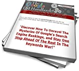 The Google LSI Handbook:Learn How To Play The Google Game, and How You Can Improve Your Keyword Indexing