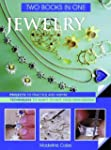 Jewelry Two Books In One: Projects to...