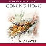 Coming Home | Roberta Gayle