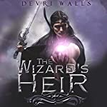 The Wizard's Heir | Devri Walls
