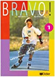 img - for Bravo!: Methode de Francais (French Edition) book / textbook / text book