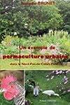 Un exemple de permaculture urbaine da...