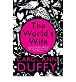 The World's Wife (033037222X) by Carol Ann Duffy