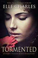 Tormented (Fractured Book 2) (English Edition)