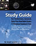 img - for A Complete Study Guide For Technician, General, Extra Class Ham Radio Exams, and the Volunteer Examiner's Test: Including the Correct Answers to All Questions, With Basic Theory and Regulations book / textbook / text book