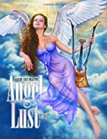 Angel Lust: A Gallery Girls Collection: 2