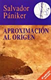 Aproximacion Al Origen (Spanish Edition)