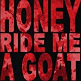 Udders by HONEY RIDE ME A GOAT (2010-09-14)
