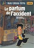 echange, troc Roger Judenne, Thierry Christmann - Rue casse-tête : Le parfum de l'accident