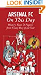 Arsenal On This Day: History, Facts a...